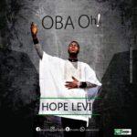Oba Oh - Hope Levi