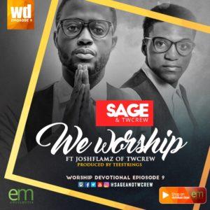 SAGE & Twcrew - We Worship