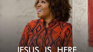 Photo of Lyrics :: Glowreeyah Braimah – Jesus is Here