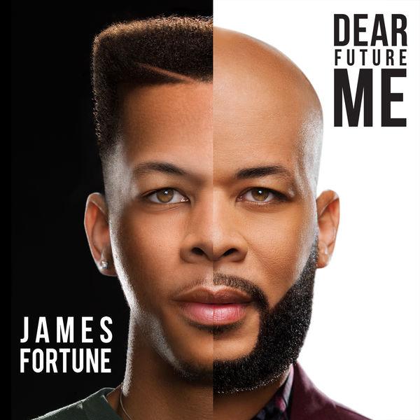 James Fortune Unveils Dear Future Me Album Cover
