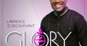 Lawrence & Decovenant New Album 'Glory'