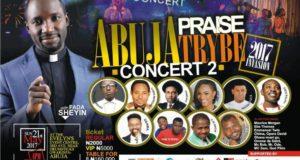 Abuja Praise Trybe Concert 2017 With Fada Sheyin