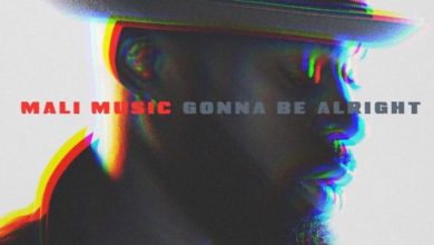 Photo of Mali Music Inspires With New Single 'Gonna Be Alright' (Audio)