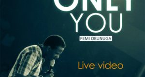 Only You - Femi Okunuga
