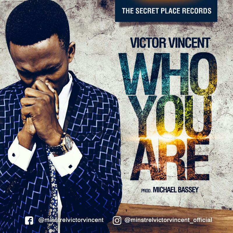 Victor Vincent - Who You Are""