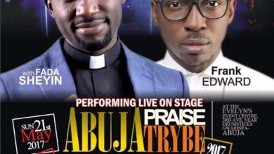 Photo of Fada Sheyin Presents Abuja Praise Trybe Concert 2017