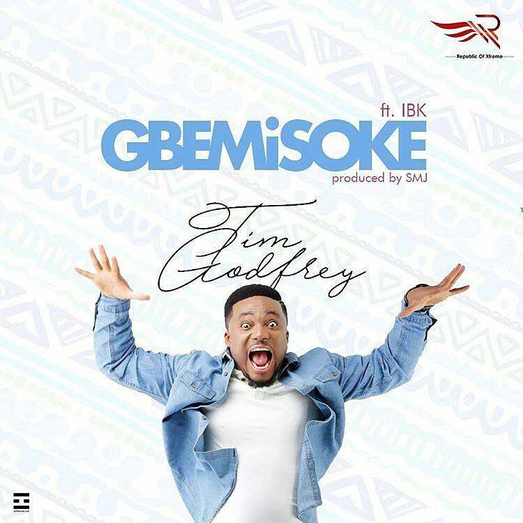 Gbemisoke - Tim Godfrey