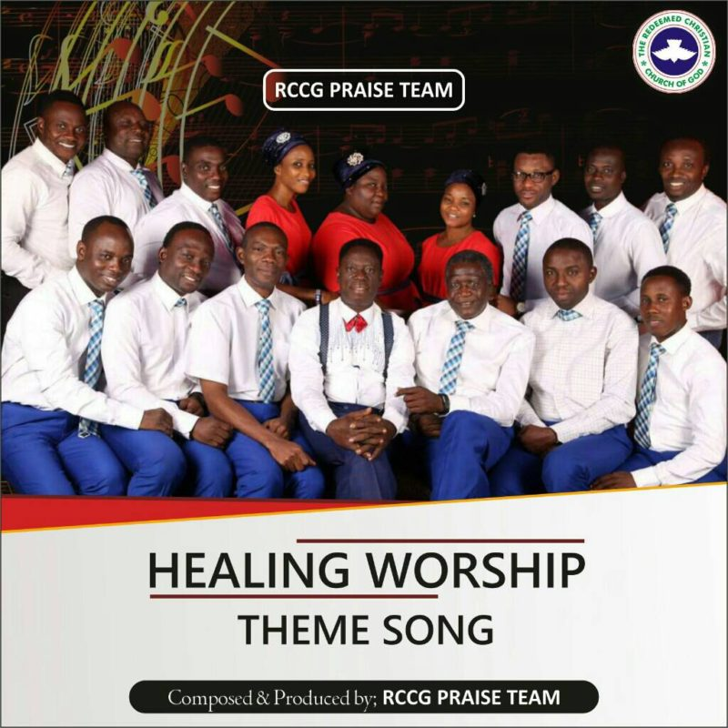 RCCG Praise Team Drops New Song 'Healing Worship' [Free