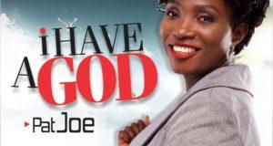 PatJoe - I Have a God