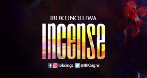 IbukunOluwa - Incense