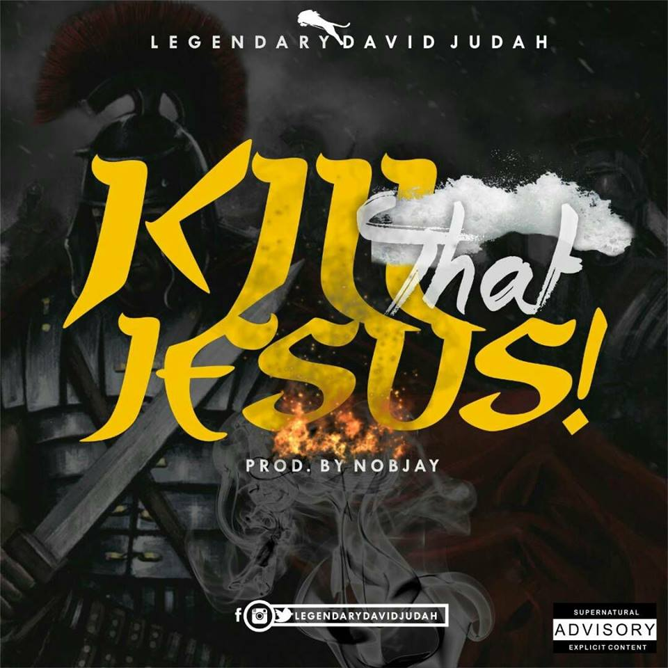 Kill That Jesus