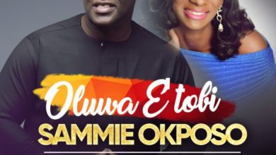 Photo of Music :: Sammie Okposo – Oluwa E'tobi ft. Kike Mudiaga