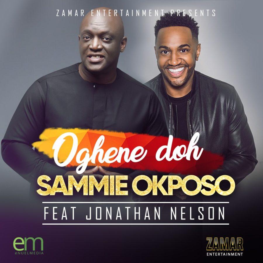 Sammie Okposo - Oghene Doh - free downloads of latest naija, gospel