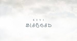 Kevi - Blessed (ft. Reconcile)
