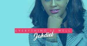 Jahdiel - Everything is Well