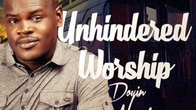 Photo of MUSiC :: Doyin Akerele – Unhindered Worship