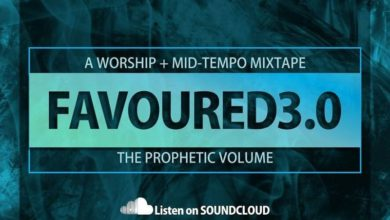 Photo of Naija Worship Mixtape :: DJ Friendzy – Favoured (Vol 3.0)