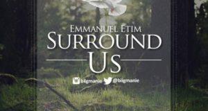 Emmanuel Etim - Surround Us