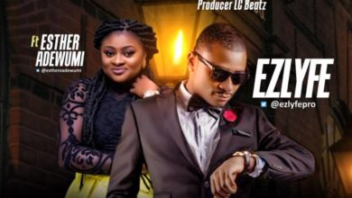 Photo of MUSiC :: EZLyfe – 'Lau Lau Dance' Ft. Esther Adewumi