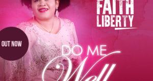 Faith Liberty - Do Me Well
