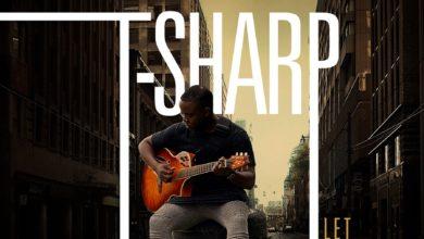 Let Love Lead - T-Sharp
