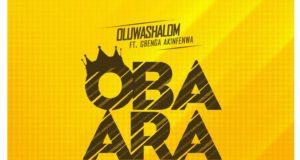 Oba Ara _ Oluwashalom