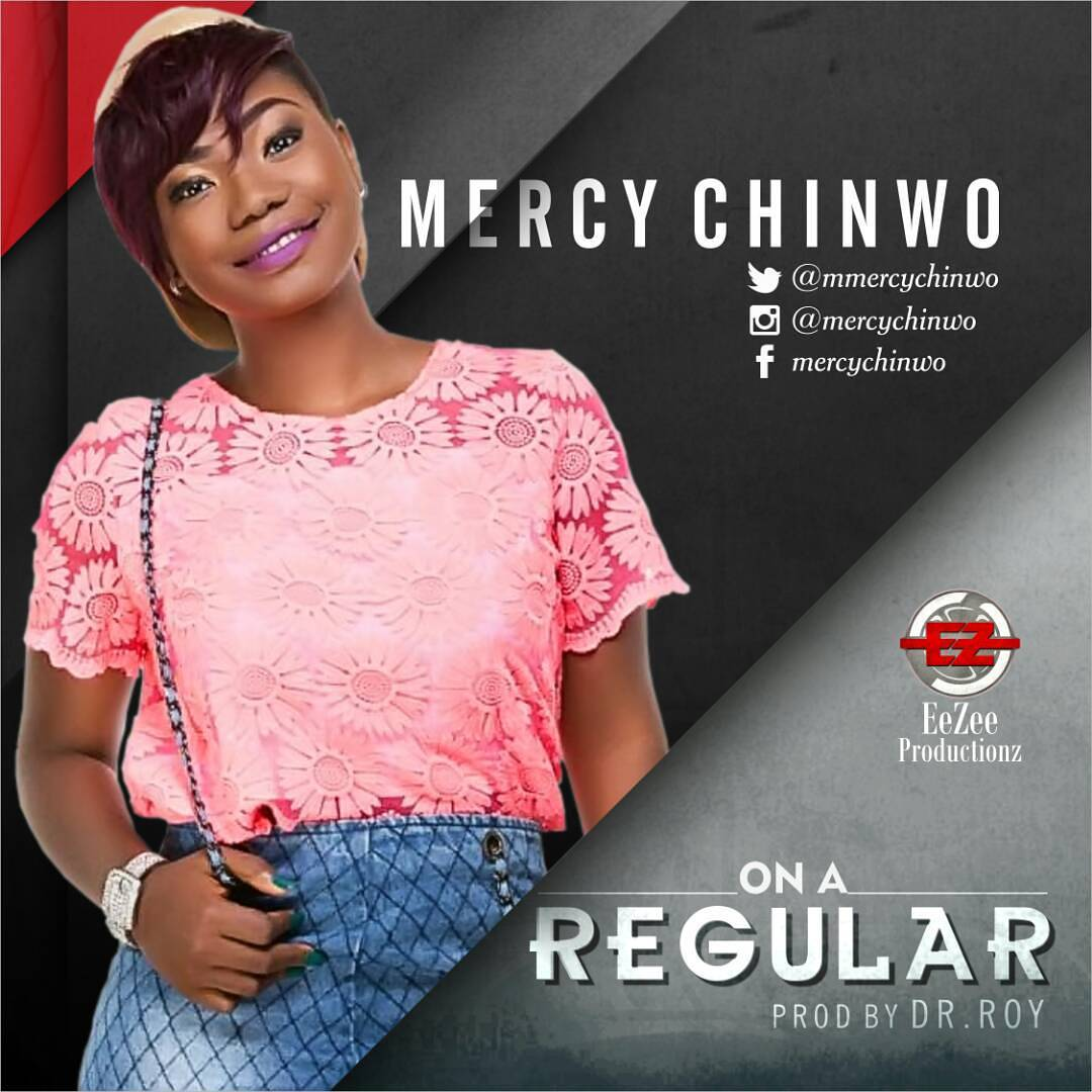 On a Regular - Mercy Chinwo