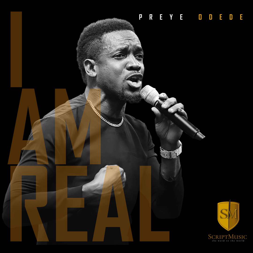 Preye Odede - I Am Real