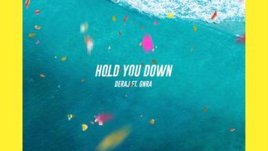 Deraj - Hold You Down