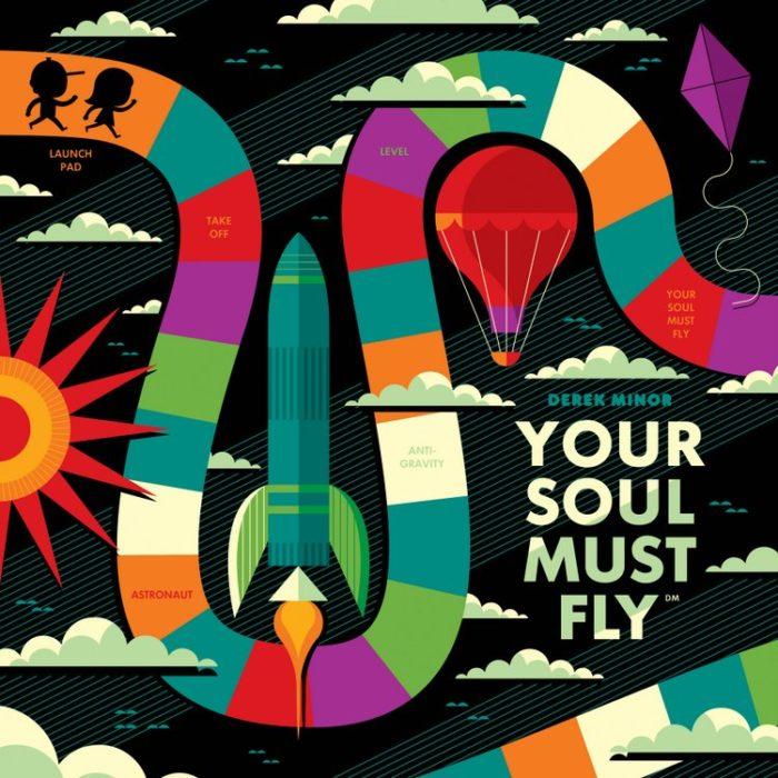 Derek Minor - Your Soul Must Fly