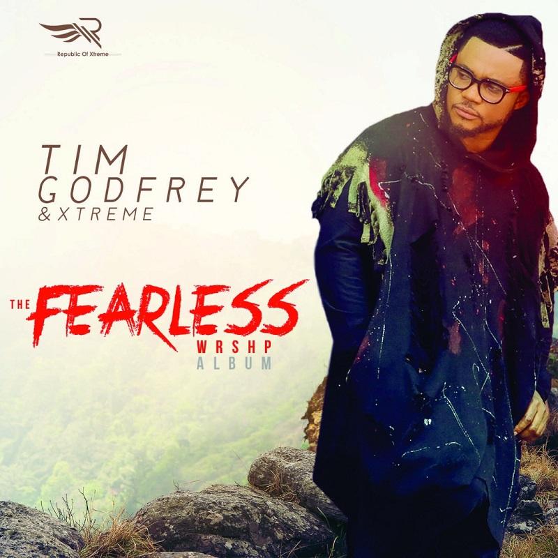 Timgodfrey Fearless Wrshp