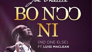 Photo of Joe Mettle – 'Bo Noo Ni' (No One Else) ft. Luigi Maclean