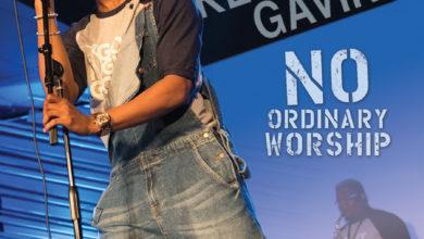 Photo of Kelontae Gavin Releases New Single & Video 'No Ordinary Worship'