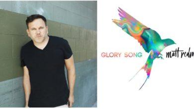 "Photo of Matt Redman Drops Timely ""Glory Song"" Album"