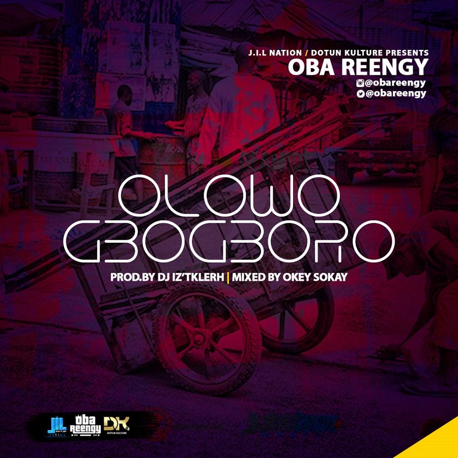 Oba-Reengy - Olowogbogboro