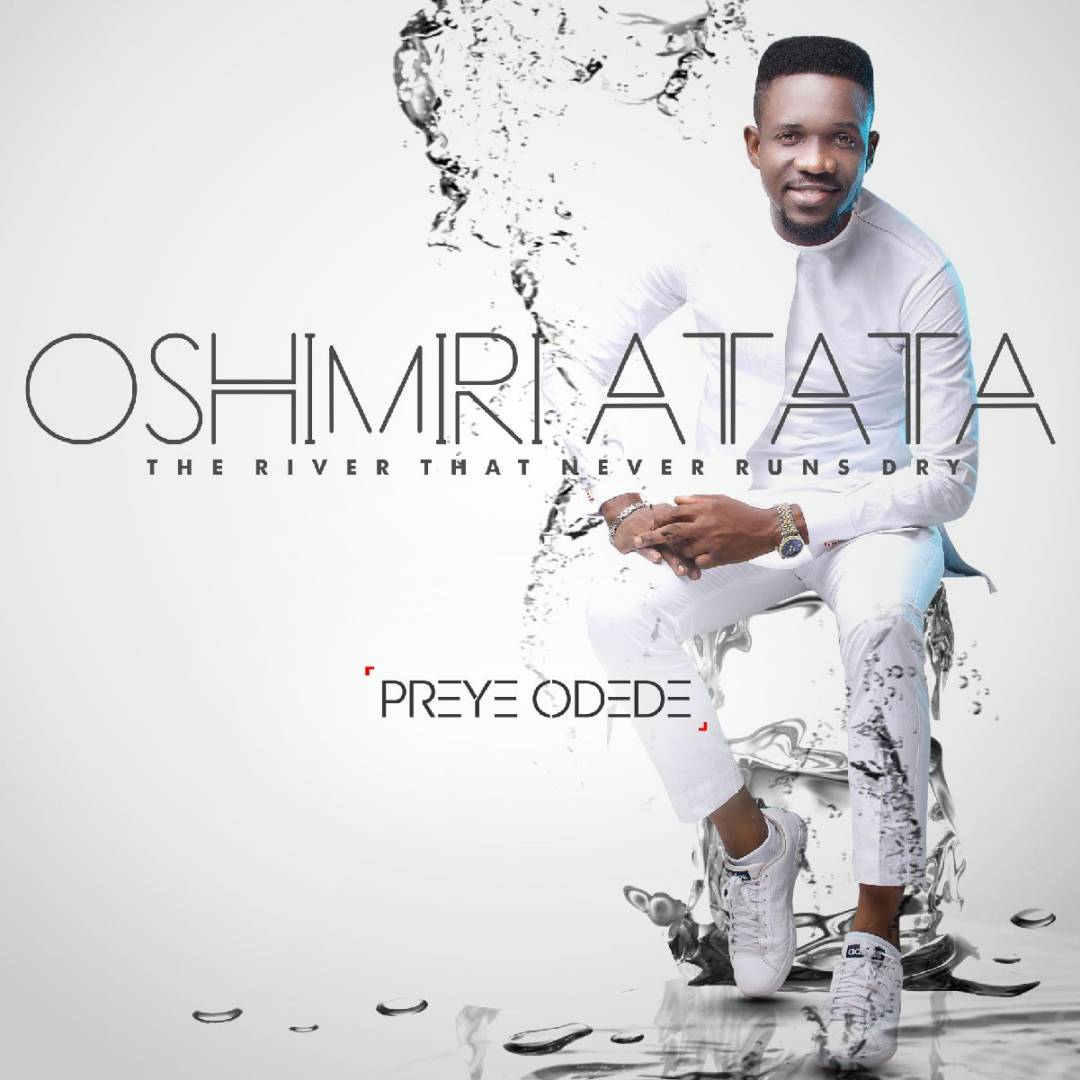 Preye Odede - Oshimiri Atata