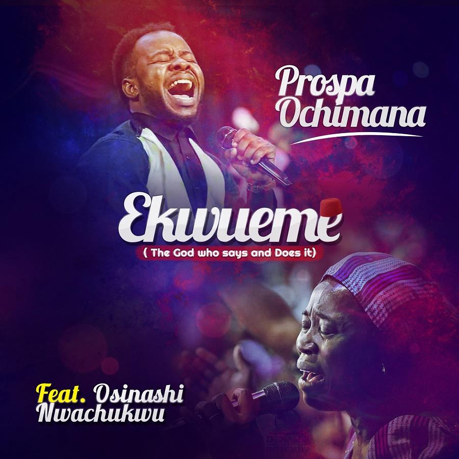 Prospa Ochimana - Ekwueme ( + Lyrics)