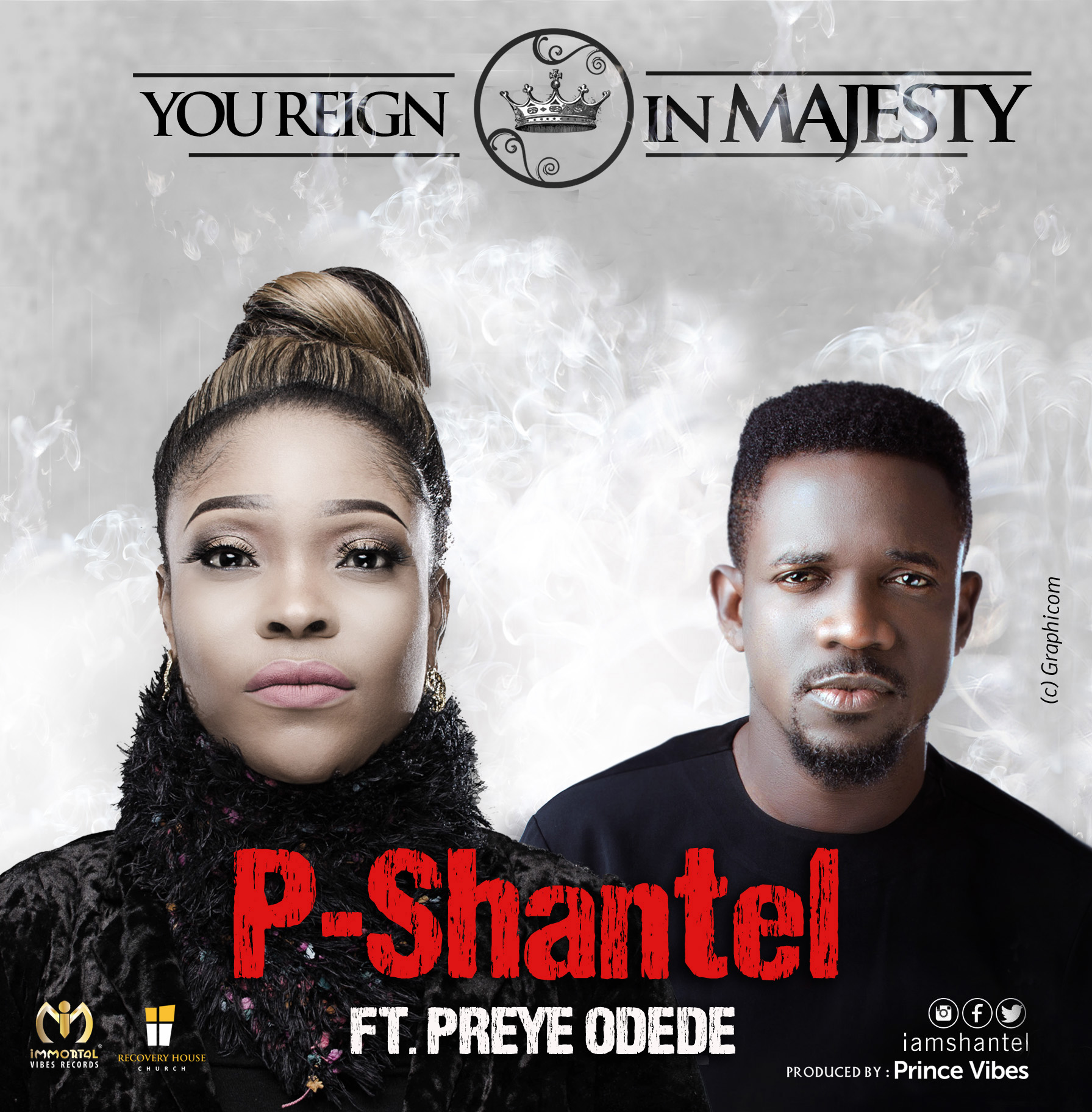 You Reign In Majesty -BY- PShantel FT Preye Odede