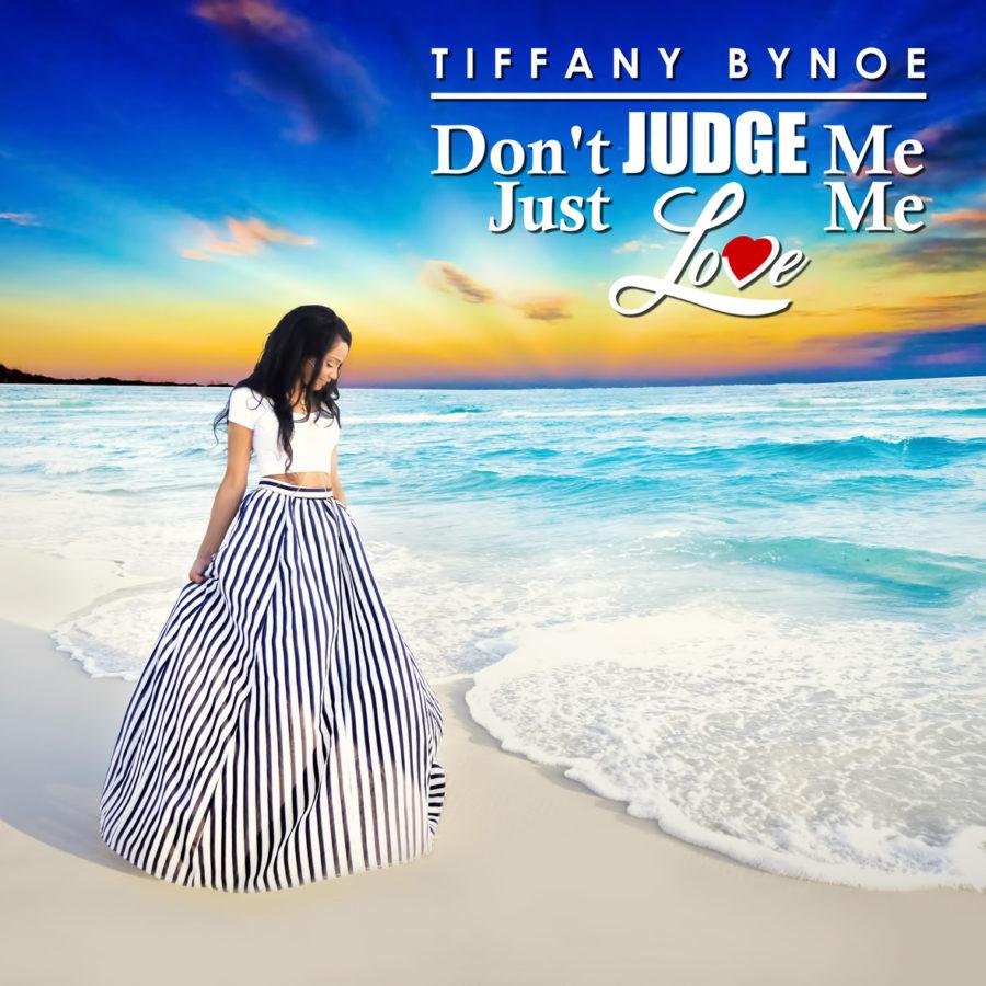 Don't Judge Me, Just Love Me