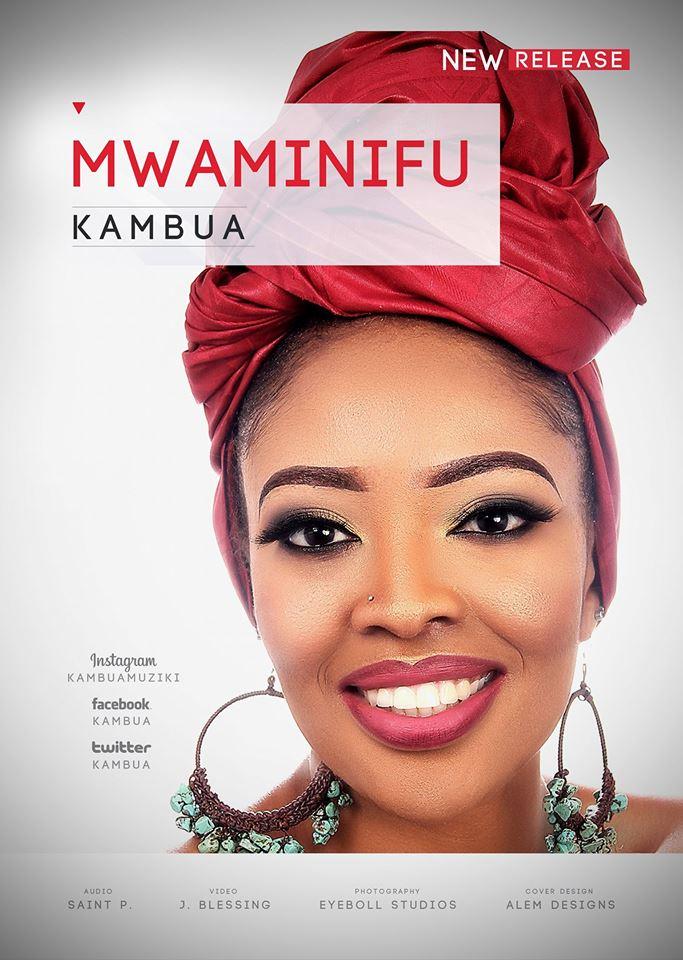 Kambua - MWAMINIFU (Faithful)