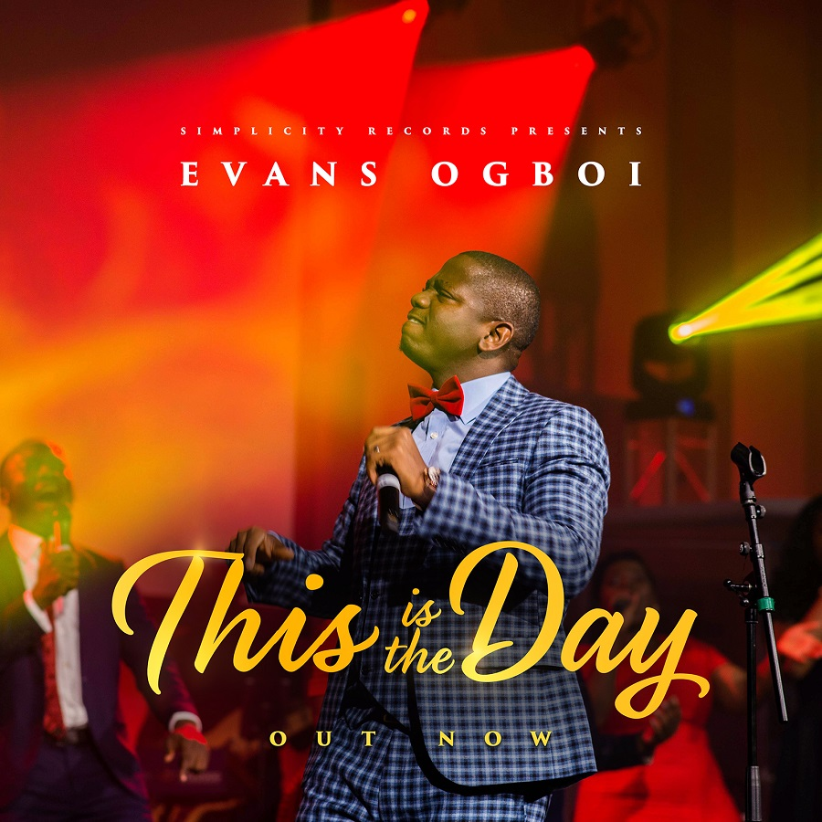 Evans Ogboi - This is the Day