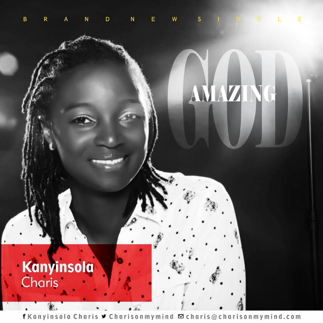 Kanyinsola Charis - Amazing God