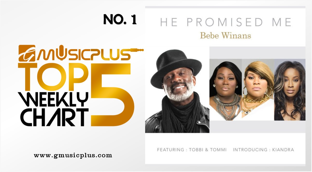 Bebe Winans_He Promised Me_GMPTop5
