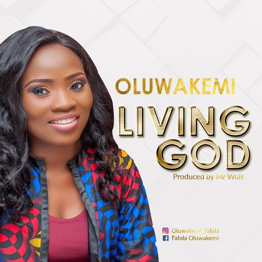Oluwakemi - Living God