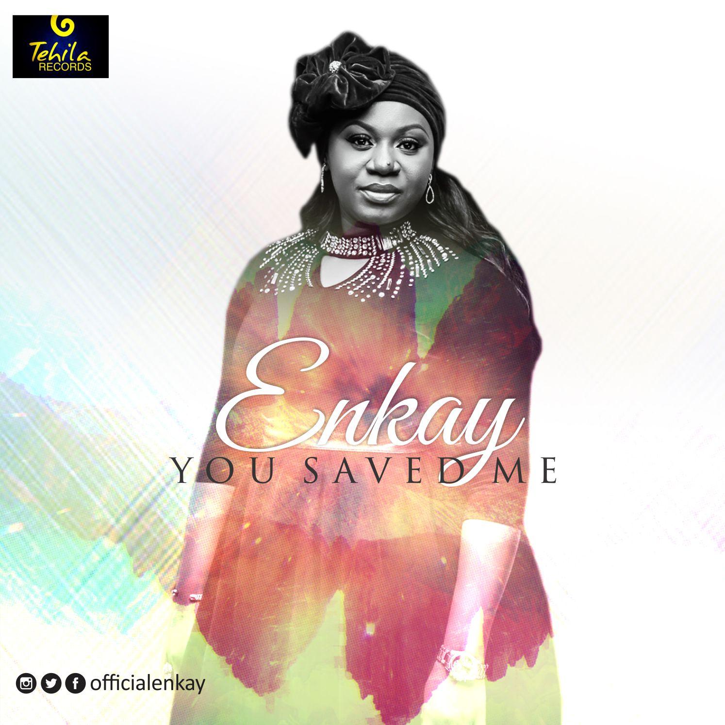 Enkay - You Saved Me