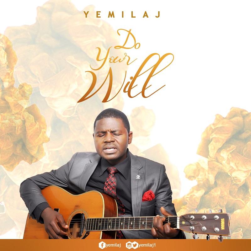 Do Your Will - Yemilaj