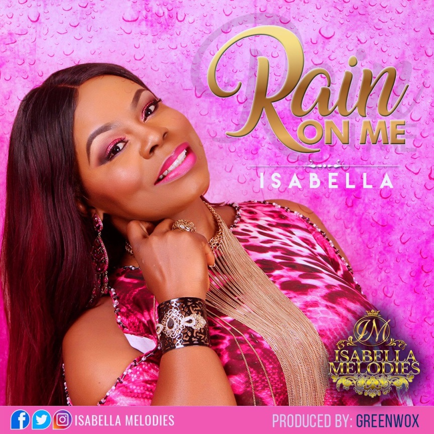 Isabella_Rain On Me