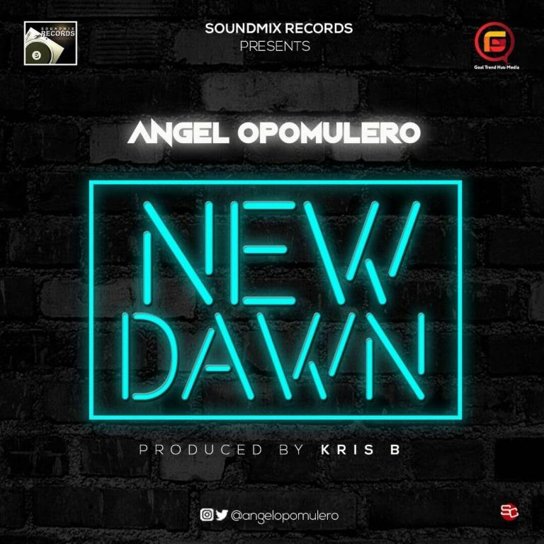 Angel Opomulero - New Dawn