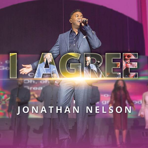 Jonathan Nelson - I Agree