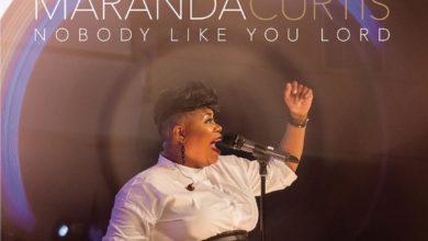 Photo of Maranda Curtis Offers New Single 'Nobody Like You Lord'